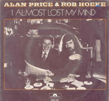Alan Price: I almost Lost My Mind