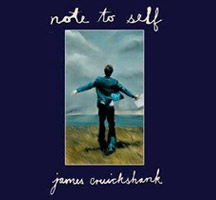 James Cruickshank: Note to Self