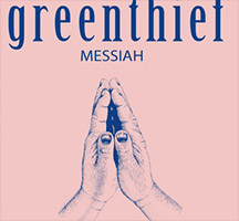 Greenthief: Messiah