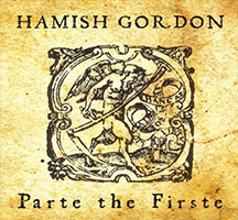 Hamish Gordon: Parte the Firste