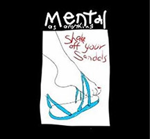Mental as Anything: Shake off your sandals