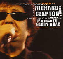 Richard Clapton: Up and Down the Glory Road - Live at Fox studios