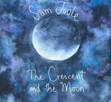 Sam Joole: The Crescent and the Moon