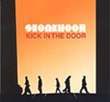Skunkhour: Kick in the Door