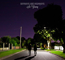 Skyways are Highways: Lets Run Away