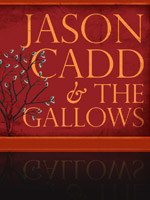 Jason Cadd & the Gallows
